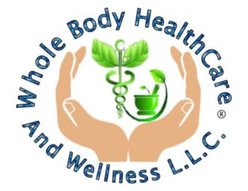 WHOLE BODY HEALTHCARE & WELLNESS LLC ®